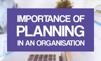 The Importance of Planning in an Organisation